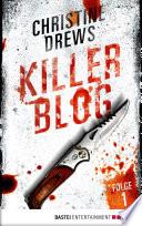 Killer Blog   Folge 1