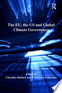 The EU  the US and Global Climate Governance