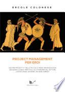 Project Management per Eroi