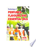 Technology of Perfumes  Flavours and Essential Oils