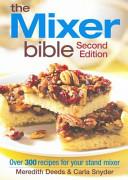 The Mixer Bible