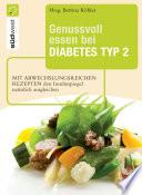 Genussvoll essen bei Diabetes Typ 2
