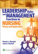 Leadership Roles And Management Functions In Nursing
