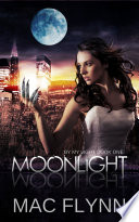 Moonlight (By My Light, Book One) (Werewolf Shifter Romance)