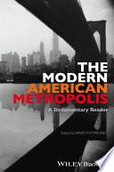 The Modern American Metropolis