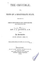 The Crucible  Or  Tests of a Regenerate State