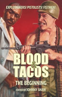 Blood   Tacos  The Beginning
