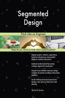 Segmented Design Should The Next Improvement Project Be