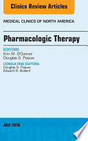 Pharmacologic Therapy  An Issue of Medical Clinics of North America