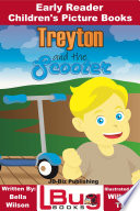 Treyton And The Scooter Early Reader Children S Picture Books