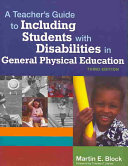 A Teacher s Guide to Including Students with Disabilities in General Physical Education