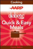 AARP Diabetic Living Quick and Easy Meals