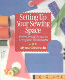 Setting Up Your Sewing Space