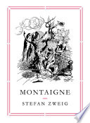 Montaigne : war-a biography of his hero,...