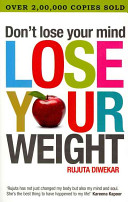 Don t Lose Your Mind  Lose Your Weight