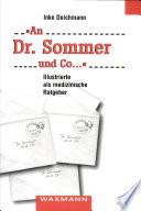 """""""An Dr. Sommer und Co..."""""""