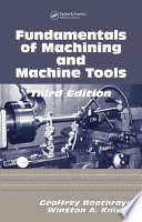Awesome Fundamentals of Metal Machining and Machine Tools, Third Edition