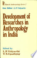 Development Of Researches In Anthropology In India book