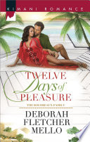 Twelve Days Of Pleasure : goes from humdrum to armed and dangerous when...