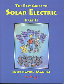 The Easy Guide to Solar Electric Part Ii
