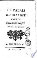 Le palais du silence  Conte philosophique  Tome premier   second