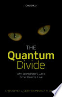 The Quantum Divide