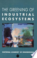 The Greening of Industrial Ecosystems