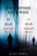 Book Une offre groupée Mystère Kate Wise : Si Elle Savait (volume 1) et Si Elle Voyait (volume 2)