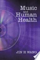 Music and Human Health