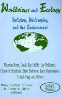 Worldviews and Ecology