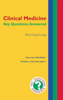 Clinical Medicine  Key Questions Answered