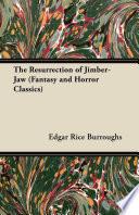 The Resurrection of Jimber Jaw  Fantasy and Horror Classics