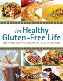 The Healthy Gluten Free Life