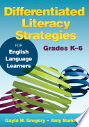 Differentiated Literacy Strategies for English Language Learners  Grades K   6