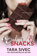 Seduction And Snacks book