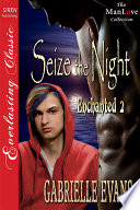 Seize the Night  Enchanted 2