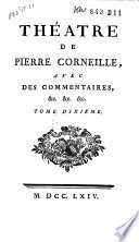 TH  ATRE DE PIERRE CORNEILLE