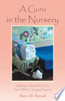 A Guru in the Nursery