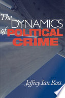The Dynamics of Political Crime