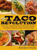 The Taco Revolution
