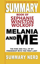 Book Summary Book of Stephanie Winston Wolkoff Melania and Me