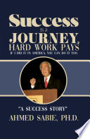 Book Success Is a Journey  Hard Work Pays