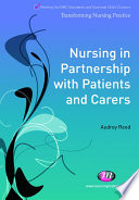 Nursing in Partnership with Patients and Carers