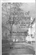 The nature of landscape design  as an art form  a craft  a social necessity
