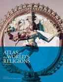 Atlas of the World s Religions