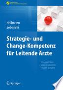 Strategie- und Change-Kompetenz für Leitende Ärzte