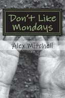 Don't Like Mondays