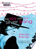 The Spy With The Silver Lining