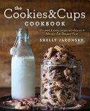 The Cookies & Cups Cookbook Book