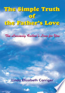 The Simple Truth Of The Father S Love : contact the author. 8703 n. owasso expressway p.o....